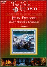 John Denver: Rocky Mountain Christmas - The Yule Log Edition