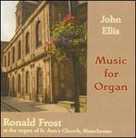John Ellis: Music for Organ