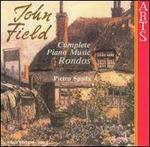 John Field: Complete Music: Rondos