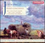 John Field: Piano Concertos Nos. 3 & 5