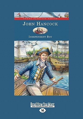 John Hancock: Independent Boy (Large Print 16pt) - Cleven Sisson, Kathryn