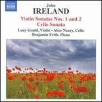 John Ireland: Violin Sonatas Nos. 1 & 2; Cello Sonata