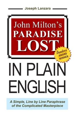 John Milton's Paradise Lost in Plain English - Milton, John, Professor