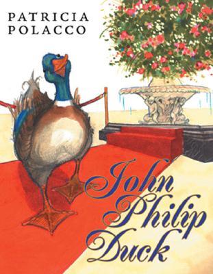 John Philip Duck - Polacco, Patricia
