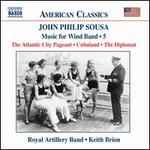 John Philip Sousa: Music for Wind Band, Vol. 5