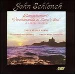 John Schlenck: Kanyakumari; Three Vesper Hymns
