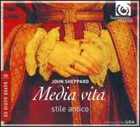 John Sheppard: Media vita - Stile Antico
