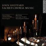 John Sheppard: Sacred Choral Music