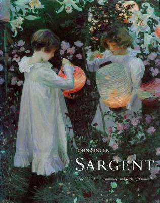 John Singer Sargent - Kilmurray, Elaine (Editor)