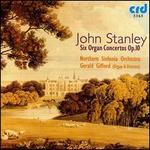 John Stanley: Six Organ Concertos, Op. 10