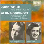 John White: Piano Sonatas; Alun Hoddinott: Piano Sonatas; Nocturnes; Elegy