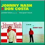 Johnny Nash/The Quiet Hour with Johnny Nash
