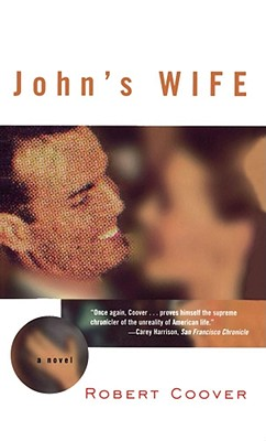 John's Wife - Coover, Robert