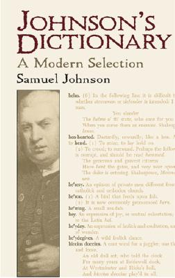 Johnson's Dictionary: A Modern Selection - Johnson, Samuel, and McAdam, E L (Editor), and Milne George (Editor)