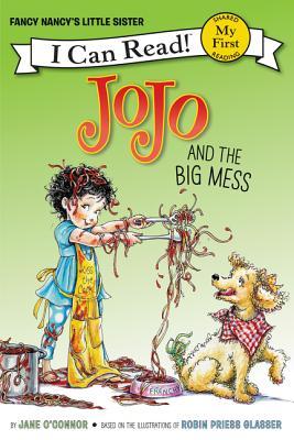 Jojo and the Big Mess - O'Connor, Jane