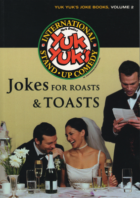 Jokes for Roasts & Toasts - Silverman, Jeff (Editor), and Morgenstern, Lawrence (Editor)