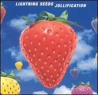 Jollification - The Lightning Seeds