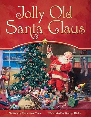 Jolly Old Santa Claus - Tonn, Maryjane Hooper