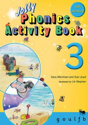 Jolly Phonics Activity Book 3: in Precursive Letters (BE) - Wernham, Sara, and Lloyd, Sue