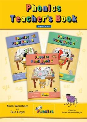Jolly Phonics Teacher's Book (colour edition): in Print Letters (BE) - Wernham, Sara, and Lloyd, Sue, and Stephen, Lib (Illustrator)
