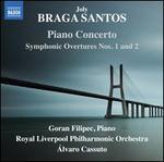 Joly Braga Santos: Piano Concerto; Symphonic Overtures Nos. 1 and 2