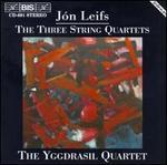 Jon Leifs: The Three String Quartets