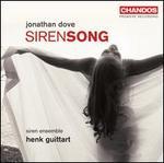 Jonathan Dove: Siren Song