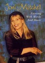 Joni Mitchell: Painting with Words & Numbers