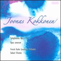 Joonas Kokkonen: Symphonies Nos. 1 & 2; Opus sonorum - Finnish Radio Symphony Orchestra; Sakari Oramo (conductor)