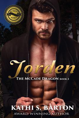 Jorden: The McCade Dragon - Barton, Kathi S