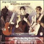 Jorge Liderman: Waking Dances