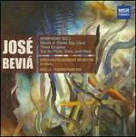 Jos� Bevi�: Symphony No. 1; D�nde el Viento Nos Lleve; Three Enigmas; Trio