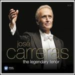 José Carreras: The Legendary Tenor