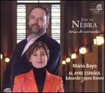 Jos� de Nebra: Arias de zarzuelas