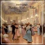 Josef Gung'l: Marches, Waltzes, Polkas