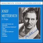 Josef Metternich 2. Folge