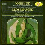 """Josef Suk: Serenade for String Orchestra & Meditation """"St. Wenceslas""""; Leos Janacek: Suite for String Orchestra"""