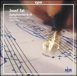 Josef Tal: Symphonies Nos. 4-6