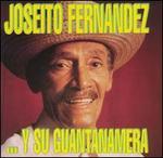 Joseito Fernandez y Su Guantanamera