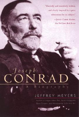 Joseph Conrad: A Biography - Meyers, Jeffrey