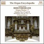 Joseph Gabriel Rheinberger: Organ Works, Vol. 7