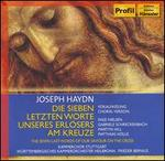 Joseph Haydn: Die Sieben letzten Worte unseres Erlösers am Kreuze, Vokalfassung