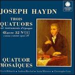 Joseph Haydn: Trois Quatuors, Op. 20 [1]