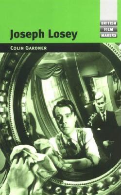 Joseph Losey - Gardner, Colin