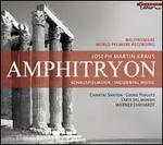 Joseph Martin Kraus: Amphitryon [Incidental Music]
