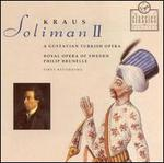 Joseph Martin Kraus: Soliman II