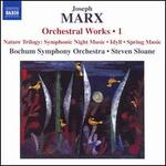 Joseph Marx: Orchestral Works, Vol. 1 - Nature Trilogy