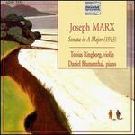 Joseph Marx: Sonata in A major