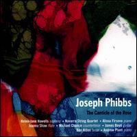 Joseph Phibbs: The Canticle of the Rose - Alissa Firsova (piano); Andrew Plant (piano); Ben Alden (tenor); Brian O'Kane (cello); Helen Jane Howells (soprano);...