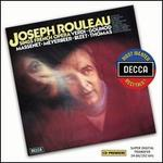 Joseph Rouleau Sings French Opera